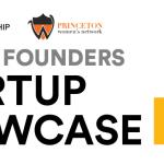 Princeton Alumni Angels, PEC and PWN Women Founders Startup Showcase