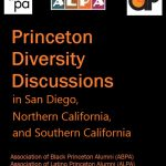 Princeton Diversity Discussions (Co-hosted by Princeton Clubs of San Diego, Northern CA, and Southern CA)